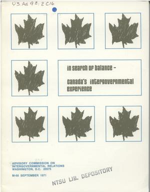 Primary view of object titled 'In search of balance--Canada's intergovernmental experience'.