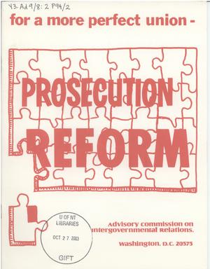 Primary view of object titled 'For a more perfect union : prosecution reform'.