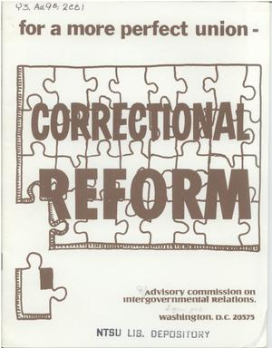 Primary view of object titled 'For a more perfect union : correctional reform'.