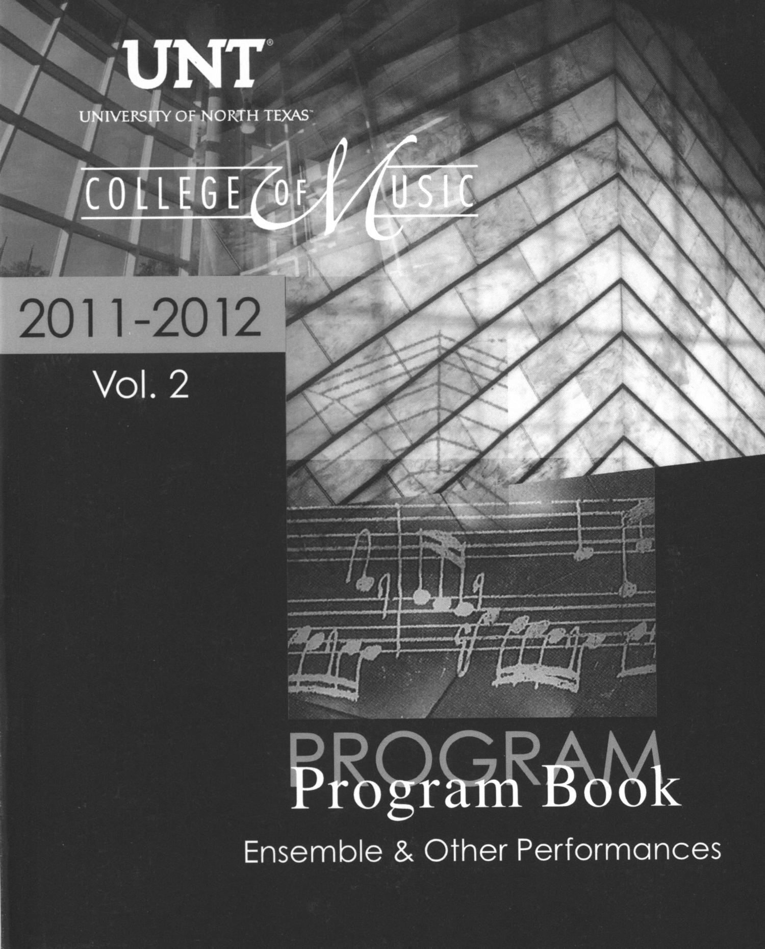 College of Music Program Book 2011-2012: Ensemble & Other Performances, Volume 2                                                                                                      Front Cover