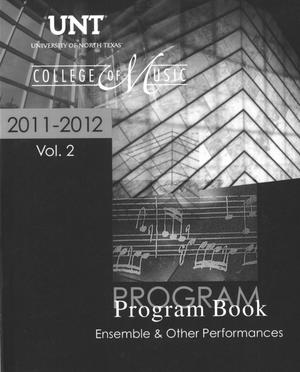 College of Music Program Book 2011-2012: Ensemble & Other Performances, Volume 2