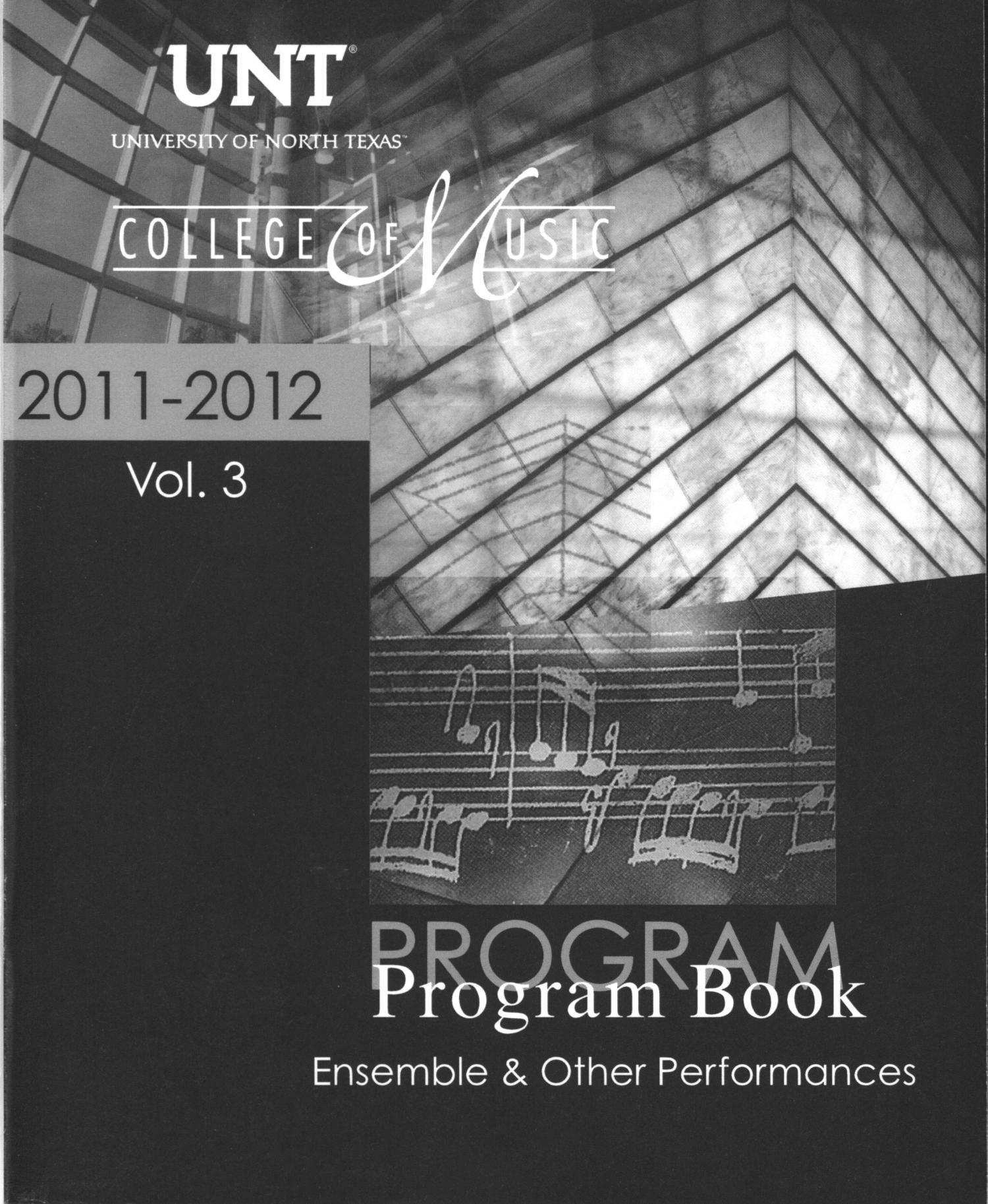College of Music Program Book 2011-2012: Ensemble & Other Performances, Volume 3                                                                                                      Front Cover