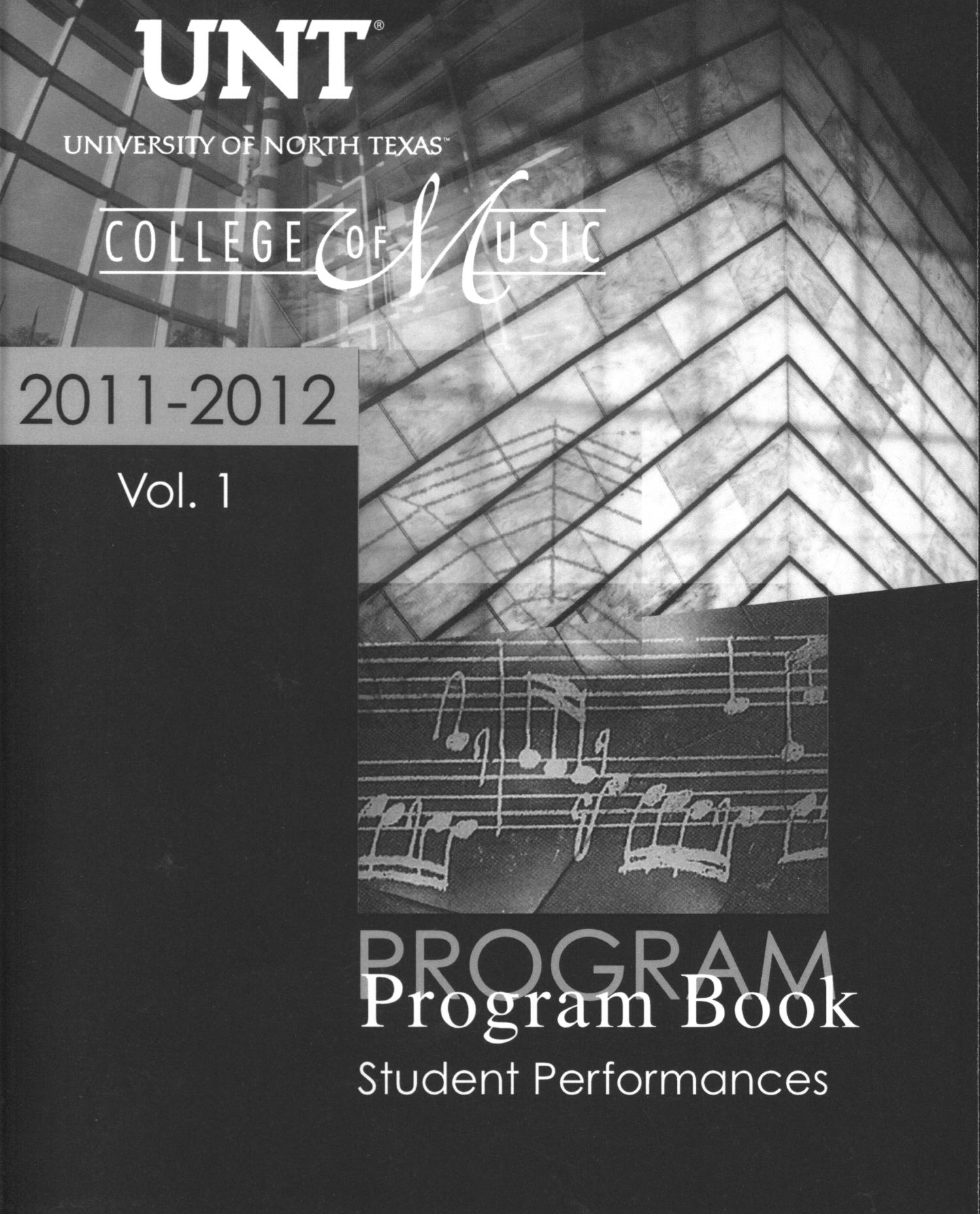 College of Music Program Book 2011-2012: Student Performances, Volume 1                                                                                                      Front Cover