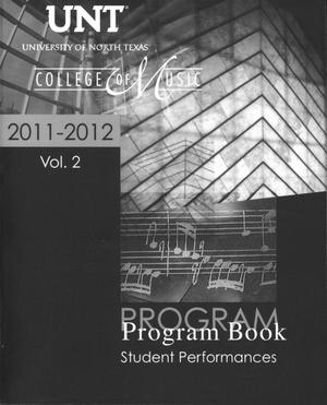 Primary view of object titled 'College of Music Program Book 2011-2012: Student Performances, Volume 2'.