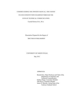 Primary view of object titled 'Understanding the Owner's Manual: the United States Constitution Examined Through the Lens of Technical Communication'.