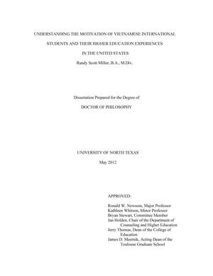 Primary view of object titled 'Understanding the Motivation of Vietnamese International Students and Their Higher Education Experiences in the United States'.