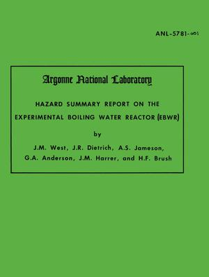 Hazard Summary Report on the Experimental Boiling Water Reactor (EBWR)