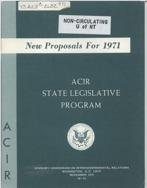 Primary view of object titled 'New Proposals For 1971 : ACIR state legislative program'.