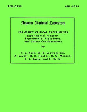 Primary view of object titled 'EBR-II Dry Critical Experiments Experimental Program, Experimental Procedures, and Safety Considerations'.