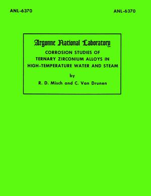 Corrosion Studies of Ternary Zirconium Alloys in High-Temperature Water and Steam