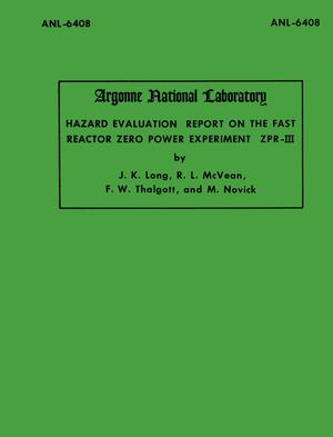 Primary view of object titled 'Hazard Evaluation Report on the Fast Reactor Zero Power Experiment ZPR-III'.