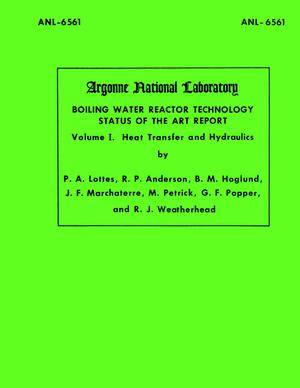 Boiling Water Reactor Technology Status of the Art Report: Volume 1., Heat Transfer and Hydraulics