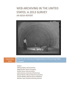 Web Archiving in the United  States: A 2013 Survey