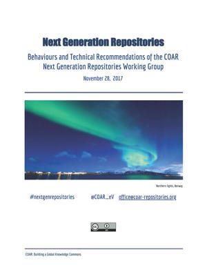 Next Generation Repositories: Behaviours and Technical Recommendations of the COAR Next Generation Repositories Working Group