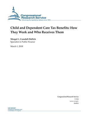 Primary view of object titled 'Child and Dependent Care Tax Benefits: How They Work and Who Receives Them'.