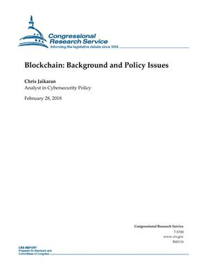 Primary view of object titled 'Blockchain: Background and Policy Issues'.