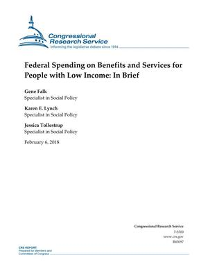 Primary view of Federal Spending on Benefits and Services for People with Low Income: In Brief
