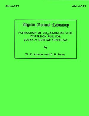 Primary view of object titled 'Fabrication of UO2-Stainless Steel Dispersion Fuel For Borax-V Nuclear Superheat'.
