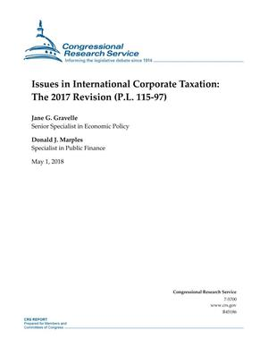 Primary view of Issues in International Corporate Taxation: The 2017 Revision (P.L. 115-97)