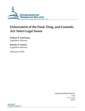Primary view of object titled 'Enforcement of the Food, Drug, and Cosmetic Act: Select Legal Issues'.