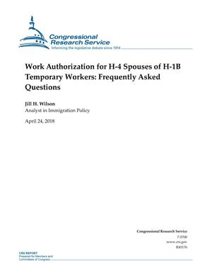 Primary view of object titled 'Work Authorization for H-4 Spouses of H-1B Temporary Workers: Frequently Asked Questions'.