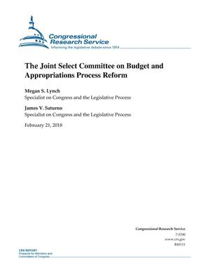 Primary view of object titled 'The Joint Select Committee on Budget and Appropriations Process Reform'.