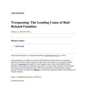 Primary view of object titled 'Trespassing: The Leading Cause of Rail-Related Fatalities'.