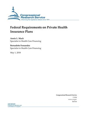 Primary view of object titled 'Federal Requirements on Private Health Insurance Plans'.