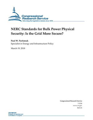 Primary view of object titled 'NERC Standards for Bulk Power Physical Security: Is the Grid More Secure?'.