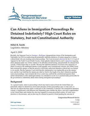 Primary view of object titled 'Can Aliens in Immigration Proceedings Be Detained Indefinitely?: High Court Rules on Statutory, but not Constitutional Authority'.