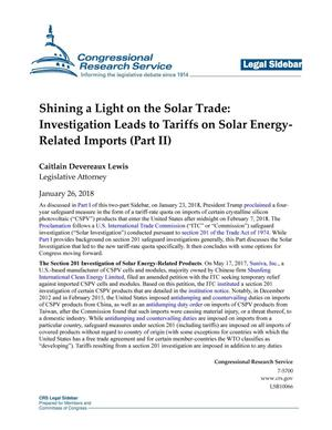 Primary view of object titled 'Shining a Light on the Solar Trade: Investigation Leads to Tariffs on Solar-Related Imports (Part 2)'.