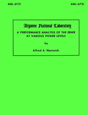 Primary view of object titled 'A Performance Analysis of the EBWR at Various Power Levels'.