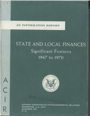 Primary view of object titled 'State and local finances, significant features, 1967 to 1970'.