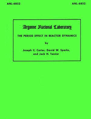 Primary view of object titled 'The Period Effect in Reactor Dynamics'.
