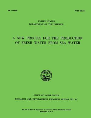 Primary view of object titled 'A New Process for the Production of Fresh Water From Sea Water'.