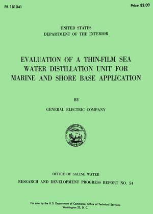 Primary view of object titled 'Evaluation of a Thin-Film Sea Water Distillation Unit for Marine and Shore Base Application'.