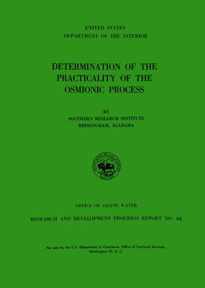 Determination of the Practicality of the Osmionic Process