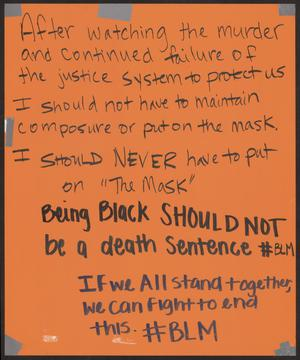 "Primary view of object titled '[Orange ""Being Black Should Not Be a Death Sentence"" poster]'."