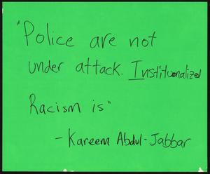 "Primary view of object titled '[Green ""Police Are Not Under Attack"" poster]'."