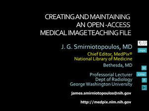 Primary view of object titled 'Creating and Maintaining an Open-Access Medical Image Teaching File'.