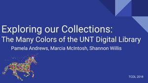 Exploring our Collections: The Many Colors of the UNT Digital Library
