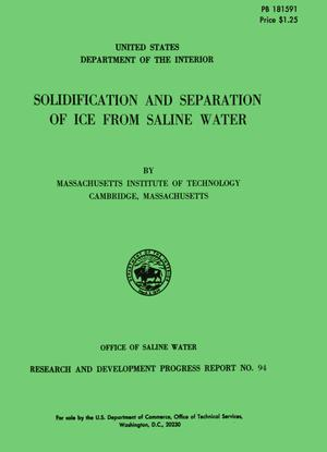 Primary view of object titled 'Solidification and Separation of Ice From Saline Water'.