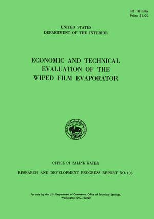 Economic and Technical Evaluation of the Wiped Film Evaporator