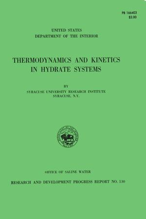 Primary view of object titled 'Thermodynamics and Kinetics in Hydrate Systems'.