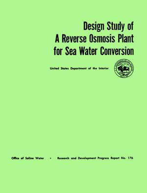 Design Study of A Reverse Osmosis Plant for Sea Water Conversion