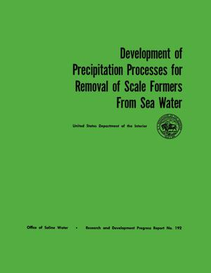 Primary view of object titled 'Development of Precipitation Processes for Removal of Scale Formers From Sea Water'.