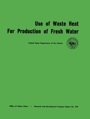 Primary view of object titled 'Use of Waste Heat For Production of Fresh Water'.