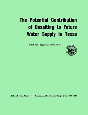 Primary view of object titled 'The Potential Contribution of Desalting to Future Water Supply in Texas'.