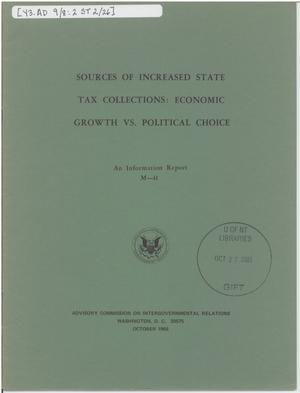 Primary view of object titled 'Sources of increased state tax collections: economic growth vs. political choice'.