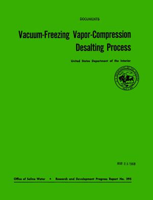 Primary view of object titled 'Vacuum-Freezing Vapor-Compression Desalting Process'.